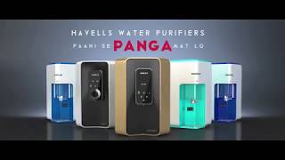 Havells Water Purifier -Paani Se Panga Mat Lo