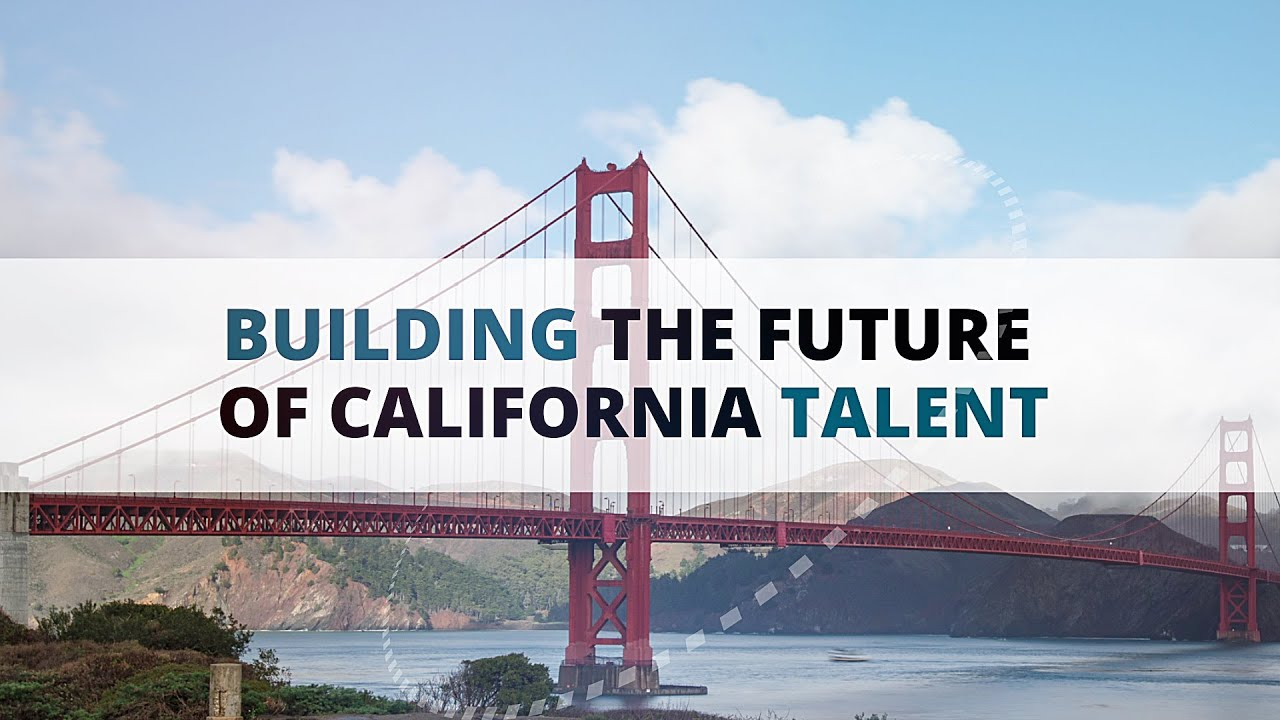 Building the Future of California Talent
