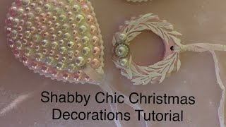 Shabby Chic Christmas Decorations DIY With BeeBeeCrafts / Tutorial