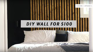 How To Build DIY Accent Wall For $100