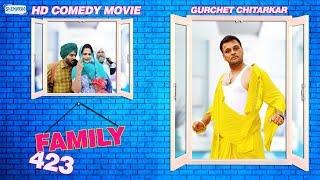 Family 423  (Full Movie) - Gurchet Chitarkar | New Punjabi Comedy Movie 2017  @ShemarooPunjabi
