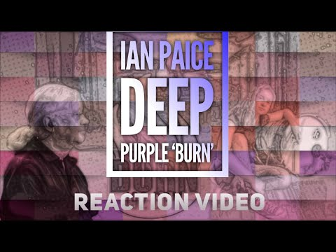Ian Paice Deep Purple 'Burn' Reaction Video