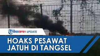 Beredar Hoaks Pesawat Jatuh dan Terbakar di Bandara Pondok Cabe, ARFF Beri Penjelasan