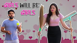 GIRLS WILL BE GIRLS || Sibbu Giri  IMAGES, GIF, ANIMATED GIF, WALLPAPER, STICKER FOR WHATSAPP & FACEBOOK