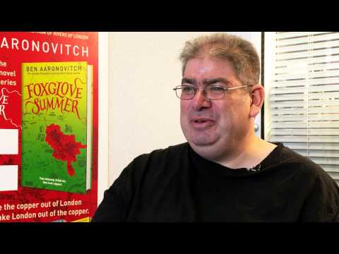 Ben Aaronovitch discusses Foxglove Summer