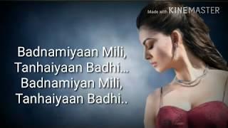Badnaamiyan Mili Tanhaiyan Badhi Song With Lyrics - YouTube
