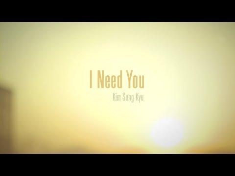 Sung Kyu - I Need You