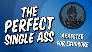 The Perfect Single Ass   Elder Scrolls Legends