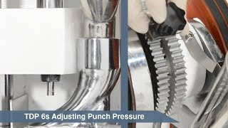 How to adjust the TDP 6 or 7 punch pressure
