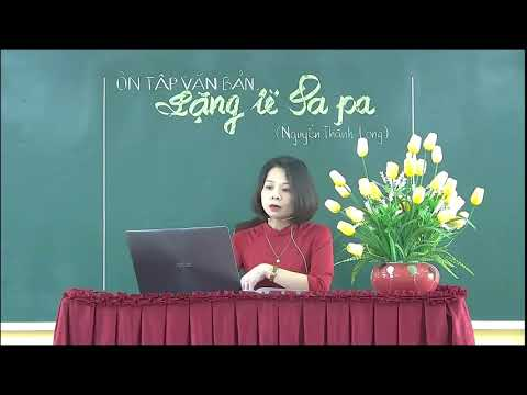 Môn Ngữ văn khối 9 - Lặng lẽ Sa Pa - GV Triệu Thúy Ngân - Trường THCS Hồng Thái - TP Tuyên Quang