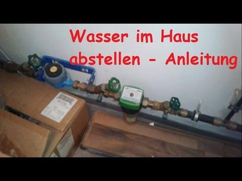 Wasser im Haus abstellen - Hauptwasserleitung im Keller abdrehen / Wasserleitung in Wohnung zudrehen