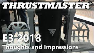 E3 2018 - Thrustmaster - Thoughts and Impressions