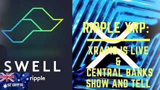 Ripple XRP: xRapid is LIVE & Central Banks Show and Tell