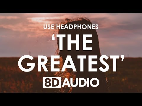 Sia - The Greatest (8D AUDIO) 🎧 ft. Kendrick Lamar