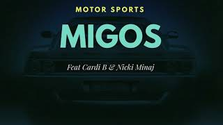 Migos, Nicki Minaj, Cardi B   MotorSport (Audio)