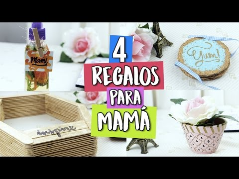 ¡4 REGALOS FÁCILES PARA MAMÁ! (IDEAS DE ÚLTIMO MINUTO) | Paulettee