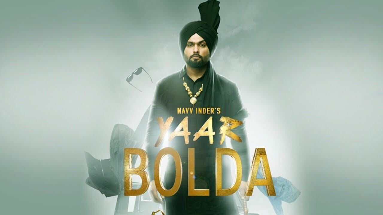 """Navv Inder"": ""Yaar Bolda"" Video Song | Nakulogic | Ihaana Dhillon |  Latest Punjabi Song 2017  downoad full Hd Video"