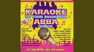 Gimme! Gimme! Gimme! (A Man After Midnight) (Karaoke Version)