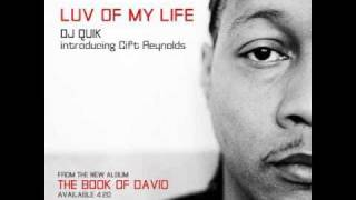 DJ Quik - Luv Of My Life (ft. Gift Reynolds) (HQ)