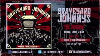 Graveyard Johnnys - The Poison