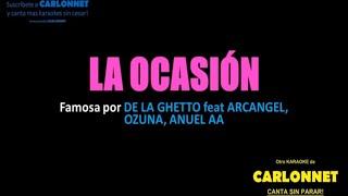 La Ocasión - De La Ghetto, Arcangel, Ozuna, Anuel Aa (Karaoke)