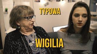 TYPOWA POLSKA WIGILIA (Z Dziennika Introwertyka) część 6