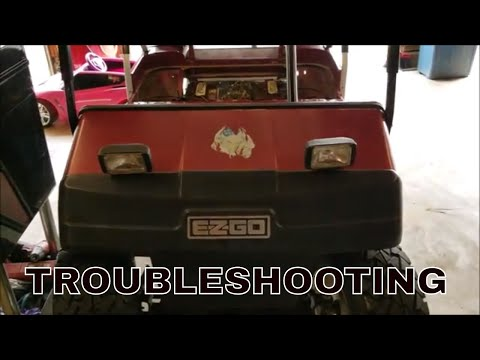 EZ GO ELECTRIC GOLF CART PROBLEMS - WILL NOT GO