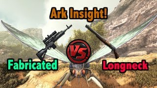 Ark Insight!   Fabricated Sniper Rifle V.S Longneck Rifle!