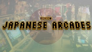 Review: Japanese Arcades