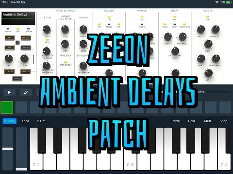 Zeeon Synth - Ambient Delays Patch With Free Download Link