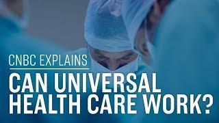 Can universal health care work? | CNBC International