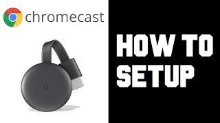 How To Set up Chromecast - Google Chromecast Setup - How To Use Cast Connect to Wifi & TV