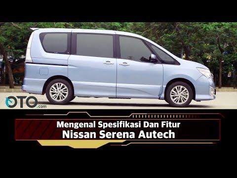 Mengenal Spesifikasi Dan Fitur Nissan Serena Autech I OTO.com