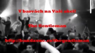 Video The Gentleman - Milenium Tábor