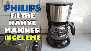 Philips Filtre Kahve Makinesi İnceleme HD7462/20
