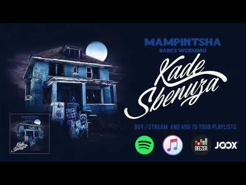 Mampintsha - Kade Sbenuza feat. Babes Wodumo (Official Audio)