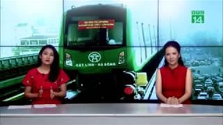 Đường sắt Cát Linh - Hà Đông: Bao giờ người dân được chính thức sử dụng?  VTC14
