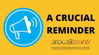 A Crucial Reminder to all ECAO and IBEW Members