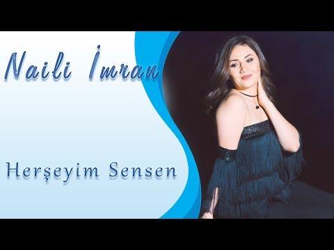 Naili Imran - Her seyim sensen Official Audio