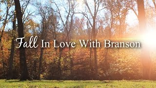 Fall In Love With Branson Video