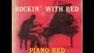 Piano Red -Rockin' With Red (the entire 1954 RCA EP)