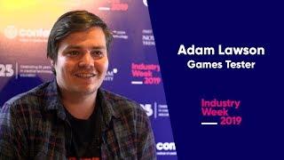 ADAM LAWSON - ROCKSTAR GAMES TESTER/CONFETTI ALUMNI   Industry Week 2019