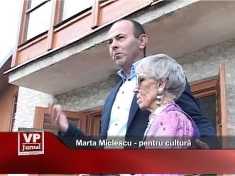 Marta Miclescu – pentru cultură