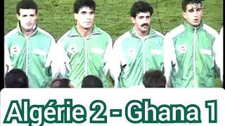 Algérie 2 - Ghana 1 (match historique des verts) 1993