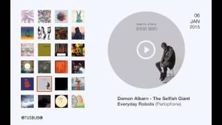 Damon Albarn - The Selfish Giant