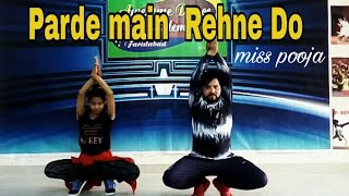 Parde Main Rahne Do || DJ Sheizwood || Miss Pooa || Cover || Kangna Sharma || Rk Awesome choreograph
