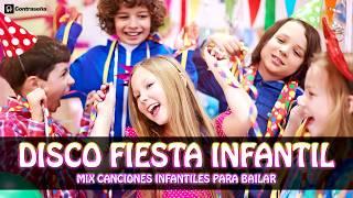 DISCO FIESTA INFANTIL mix, Las Mejores Canciones Infantiles para Bailar en fiestas enganchados niños