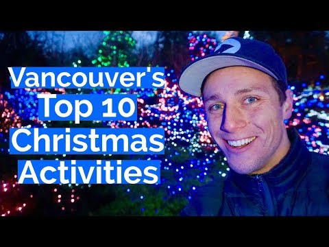 Top 10  Christmas Activities in Vancouver Canada