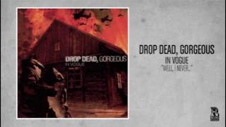 Drop Dead, Gorgeous - Well, I Never
