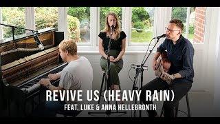 Revive Us (Heavy Rain)